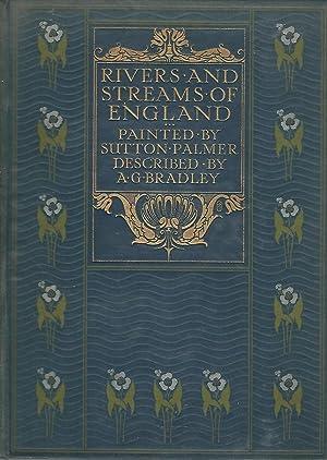 The Rivers & Streams of England: Bradley, A.G. (Arthur Granville)