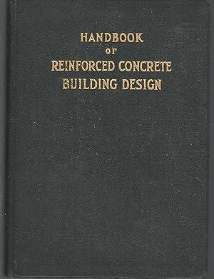 Handbook of Reinforced Concrete Building Design (authorized: Lord, Arthur R