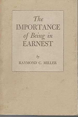 The Importance of Being In Earnest (The: Miller, Raymond C