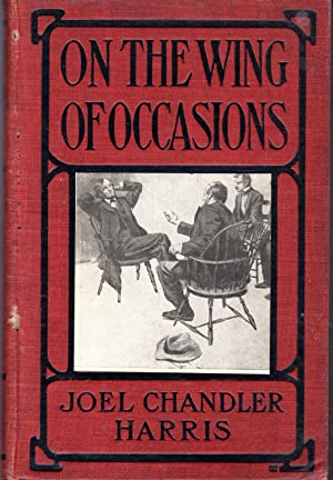 On the Wing of Occassions: Harris, Joel Chandler