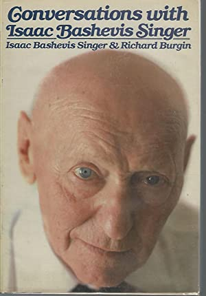 Conversations With Isaac Bashevis Singer: Singer, Isaac Bashevis