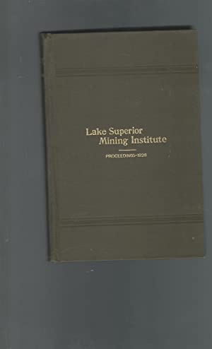 Proceedings of the Lake Superior Mining Institute 26th Annual Meeting.Sept.7-8, 1930: Lake Superior...