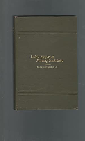 Proceedings of the LSMI 21st Annual Meeting.March 13-14, 1917: Lake Superior Mining Institute
