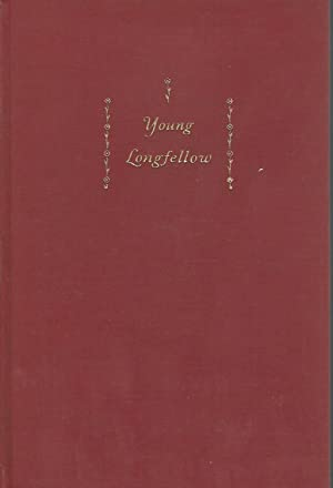 Young Longfellow, 1807-1843 [Signed & Inscribed By: Longfellow, Henry Wadsworth)