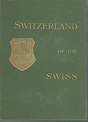 Switzerland of the Swiss: Webb, Frank