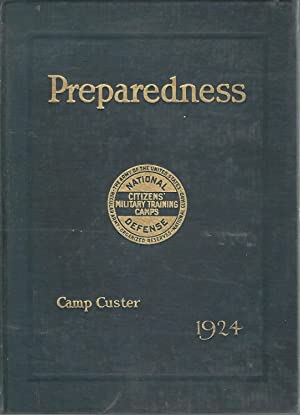 Preparedness: Volume IV, Sixth Corps Area, Camp Custer, Michigan: Military Training Camps ...