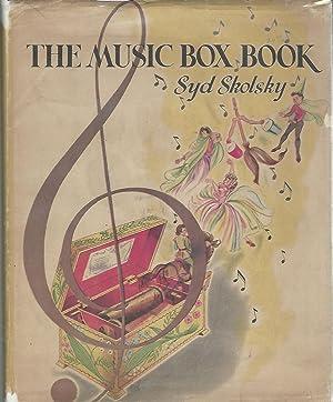 The Music Box Book: Skolsky, Syd