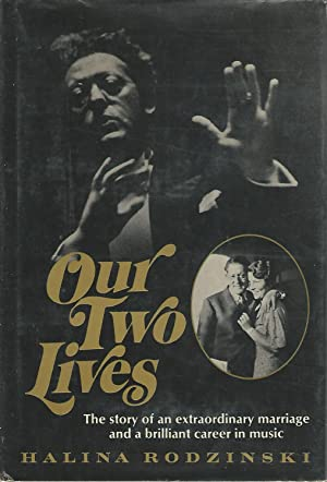 Our Two Lives: The Story of an Extraordinary Marriage and a Brilliant Career in Music [Signed &...