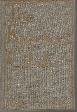 The Knocker's Club [Signed by Author]: Fowler, Nathaniel C, Jr