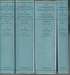 The Cambridge Bibliography of English Literature (4 volumes): Bateson, F.W. (Frederick (Noel) Wilse...
