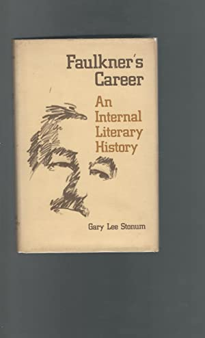 Faulkner's Career: An Internal Literary History [Signed: Faulkner, William Pseud.)