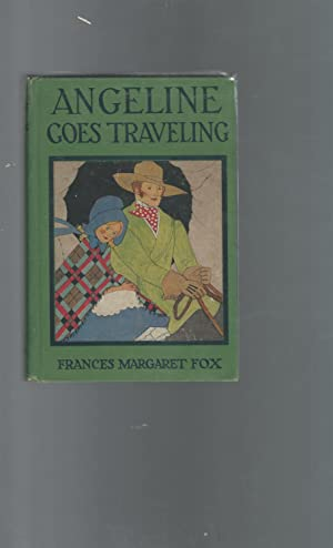 Angeline Goes Traveling: Fox, Frances Margaret