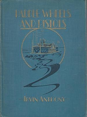Paddle Wheels and Pistols: Anthony, Irvin