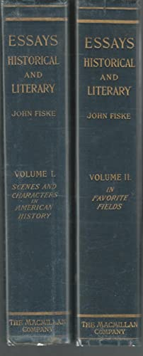 Essays Historical and Literary (2 volumes): Fiske, John