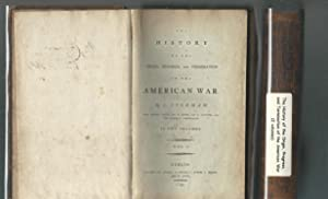 The History of the Origin, Progress, and Termination of the American War (2 volumes)