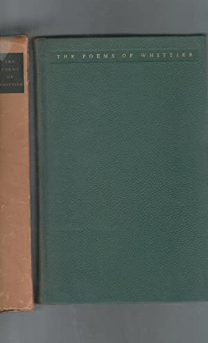 The Poems of John Greenleaf Whittier [Signed: Whittier, John Greenleaf