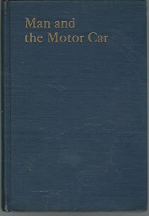 Man and the Motor Car: Whitney, Albert W.