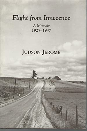 Flight from Innocence: A Memoir, 1927-1947 [Signed by Author]: Jerome, Judson