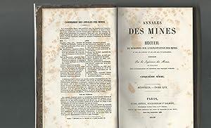 Annales Des Mines ou Recueil de Memoires sur L'Exploitation des Mines et ssur les seiences et ...