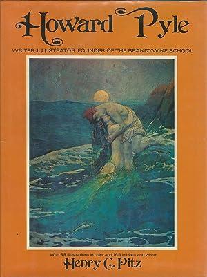 Howard Pyle: Writer, Illustrator, Founder of the: Pyle, Howard) Pitz,