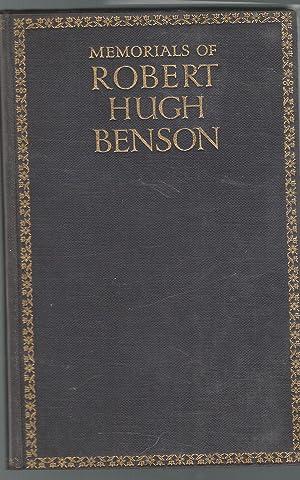 Memorials of Robert Hugh Benson: Benson, Robert Hugh) Cornish, Blanche Warre