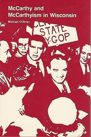 McCarthy and McCarthyism in Wisconsin: McCarthy, Joseph Raymond