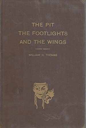 The Pit, The Footlights and The Wings: Dramatic record of the Hermit Club 1904- 1954 [Signed by ...