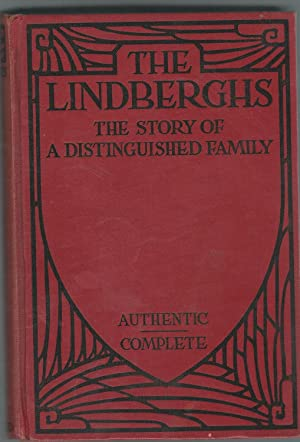 The Lindberghs: The Story of a Distinguished: Lindbergh, Charles A.
