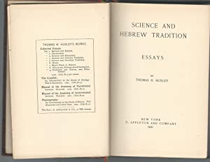 Science and Hebrew Tradition: Essays (Volume IV: Huxley, Thomas H.
