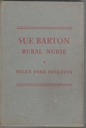 Sue Barton: Rural Nurse: Boylston, Helen Dore