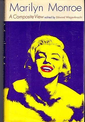 Marilyn Monroe: A Composite View: Monroe, Marilyn) Wagenknecht, Edward Ed