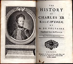 The History of Charles XII, King of Sweden: Voltaire, Jean Francois Marie Arouet De
