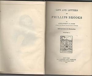 Life and Letters of Phillips Brooks (2 volumes): Brooks, Phillips) Allen, Alexander V.G.