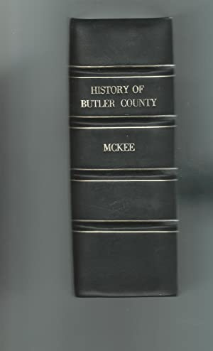 20th Century History of Butler and Butler County, PA. And Representative Citizens: McKee, James A