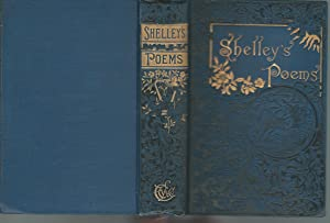 The Complete Poetical Works of Percy Bysshe: Shelley, Percy Bysshe)