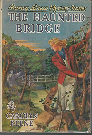 The Haunted Bridge (Nancy Drew #15): Keene, Carolyn