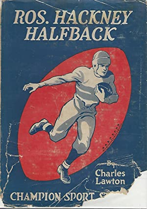 """Ros. Hackney: Halfback; or, """"How Clarkville's Captain Made Good"""" (Champion Sports ..."""