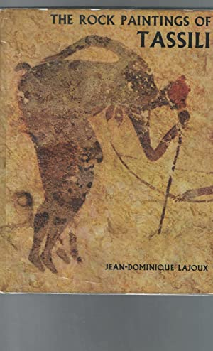 The Rock Paintings of Tassili: LaJoux, Jean-Dominique.
