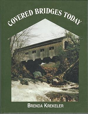 Covered Bridges Today: Krekeler, Brenda