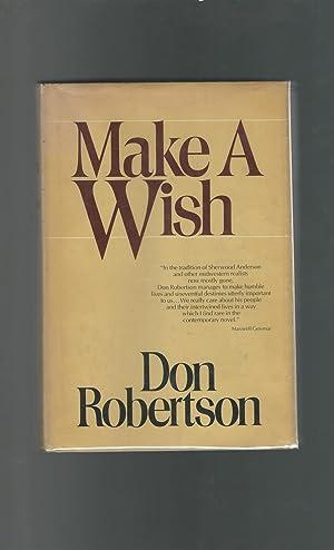 Make a Wish: Robertson, Don