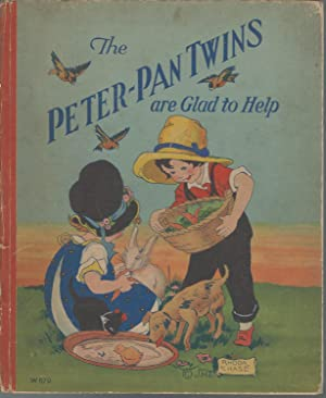 The Peter-Pan Twins are Glad to Help: Chase, Rhoda