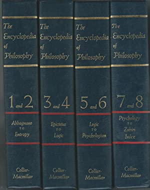 The Encyclopedia of Philosophy (8 Volumes in 4 Books): Edwards, Paul (Editor)