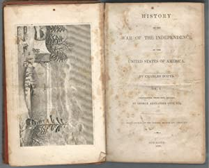 History of the War of the Independence of the United States of America Volume I Only