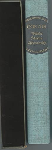 Wilhelm Meister's Apprenticeship: Goethe, Johann Wolfgang