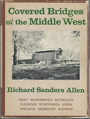 Covered Bridges of the Middle West: Allen, Richard Sanders