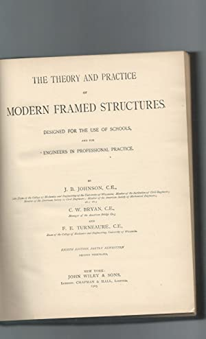The Theory and Practice of Modern Framed Structures-Designed for the Use of Schools and for ...