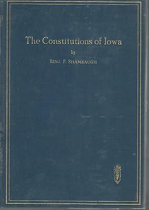 The Constitutions of Iowa: Shambaugh, Benjamin