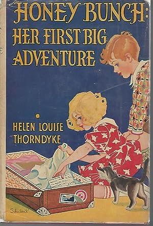 Honey Bunch: Her First Big Adventure (#14 in series): Thorndyke, Helen Louise