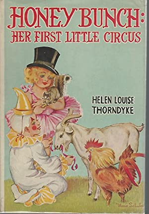 Honey Bunch: Her First Little Circus (#17 in series): Thorndyke, Helen Louise
