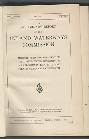 Preliminary Report of the Inland Waterways Commission February 3, 1908: United States House of ...